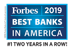 Forbes Best Banks In America 2019 - #1 Two Years in a Row!